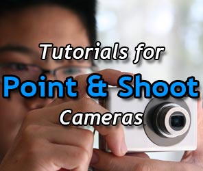 Tutorials for Point and Shoot Cameras